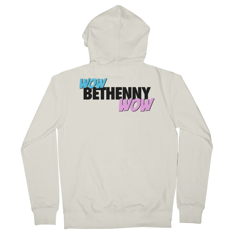 Wow Bethenny WOW (dark on light) Men's French Terry Zip-Up Hoody by everythingiconic's Artist Shop