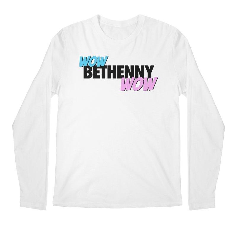 Wow Bethenny WOW (dark on light) Men's Regular Longsleeve T-Shirt by everythingiconic's Artist Shop