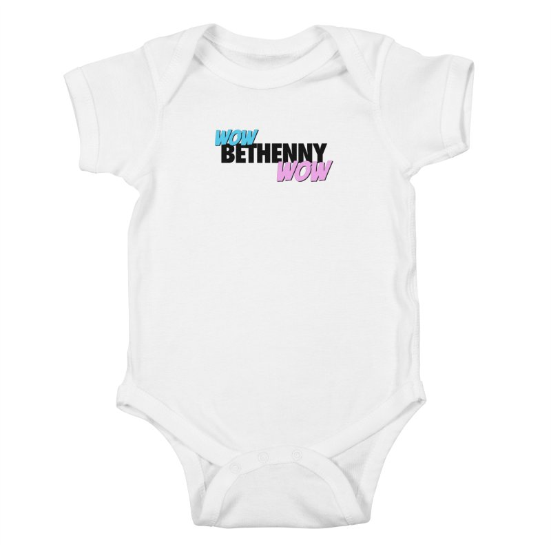 Wow Bethenny WOW (dark on light) Kids Baby Bodysuit by everythingiconic's Artist Shop