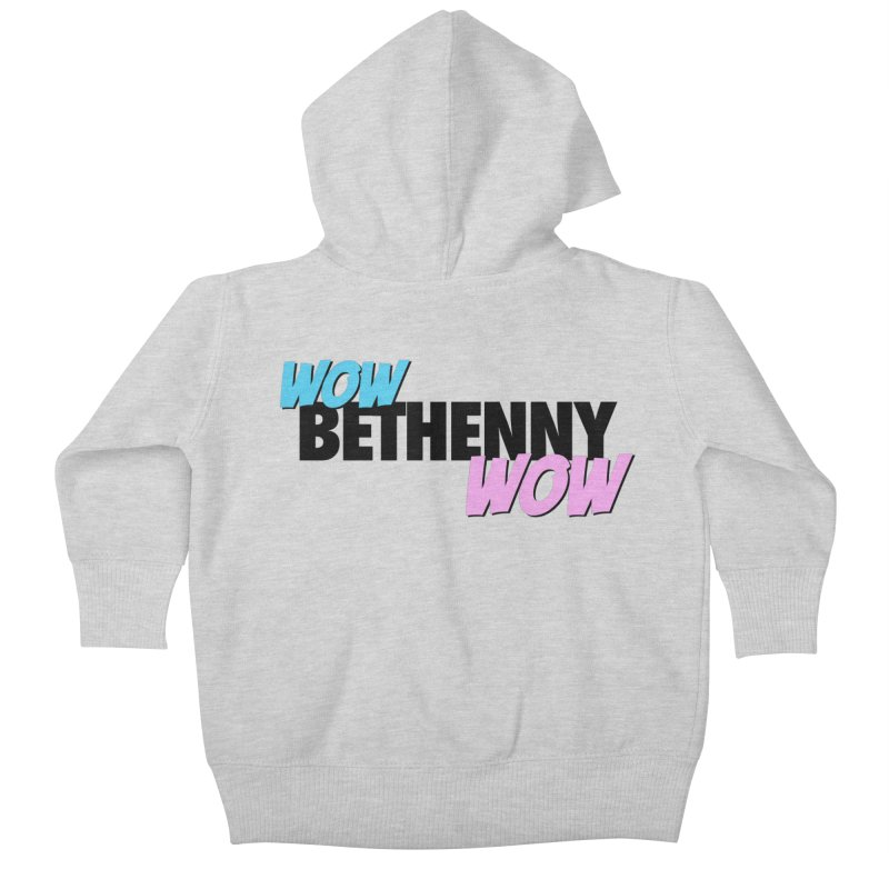 Wow Bethenny WOW (dark on light) Kids Baby Zip-Up Hoody by everythingiconic's Artist Shop