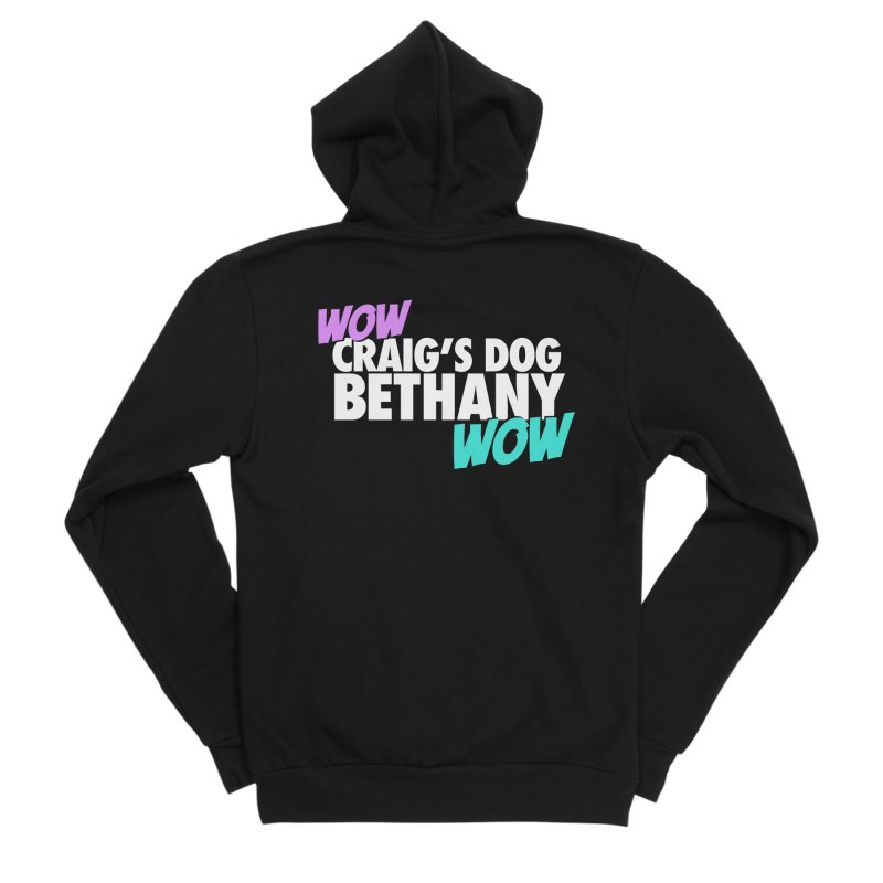 "LIMITED EDITION ""WOW Craig's Dog Bethany WOW"" Women's Sponge Fleece Zip-Up Hoody by everythingiconic's Artist Shop"
