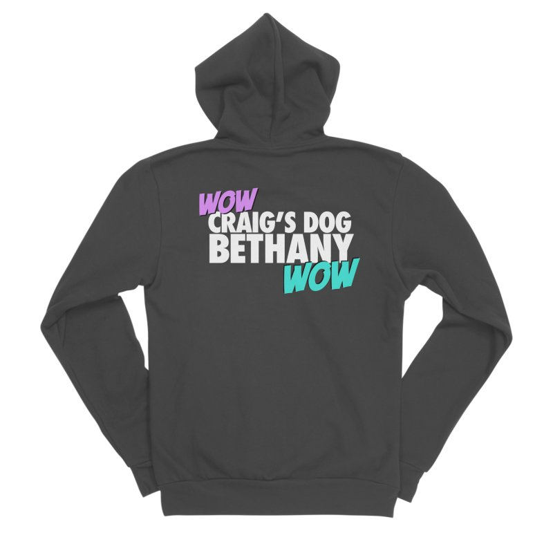 """LIMITED EDITION """"WOW Craig's Dog Bethany WOW"""" Women's Sponge Fleece Zip-Up Hoody by everythingiconic's Artist Shop"""