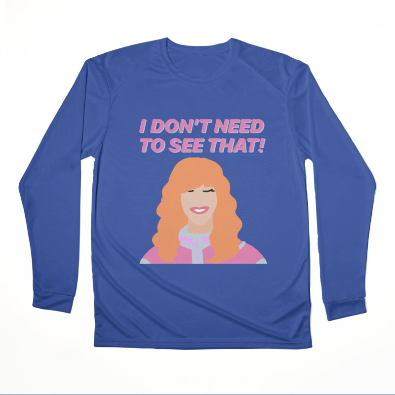 I DON'T NEED TO SEE THAT! - Valerie Cherish Comeback Men's Performance Longsleeve T-Shirt by everythingiconic's Artist Shop