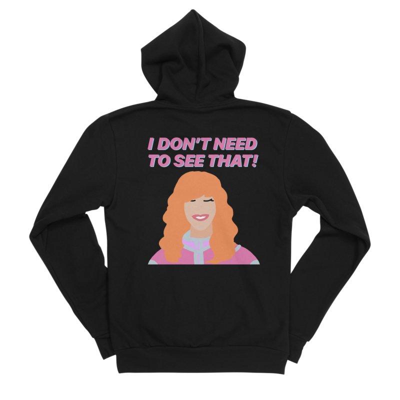 I DON'T NEED TO SEE THAT! - Valerie Cherish Comeback Men's Sponge Fleece Zip-Up Hoody by everythingiconic's Artist Shop