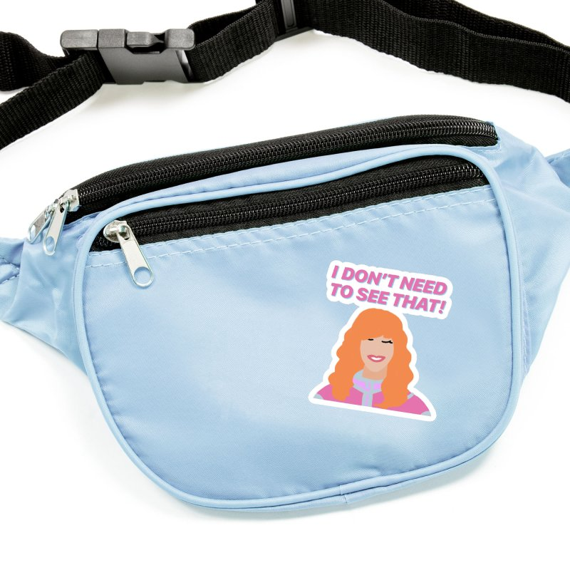 I DON'T NEED TO SEE THAT! - Valerie Cherish Comeback Accessories Sticker by everythingiconic's Artist Shop