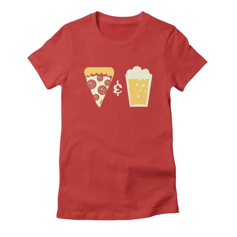 Pizza & Beer Women's Fitted T-Shirt by EVILGOODS