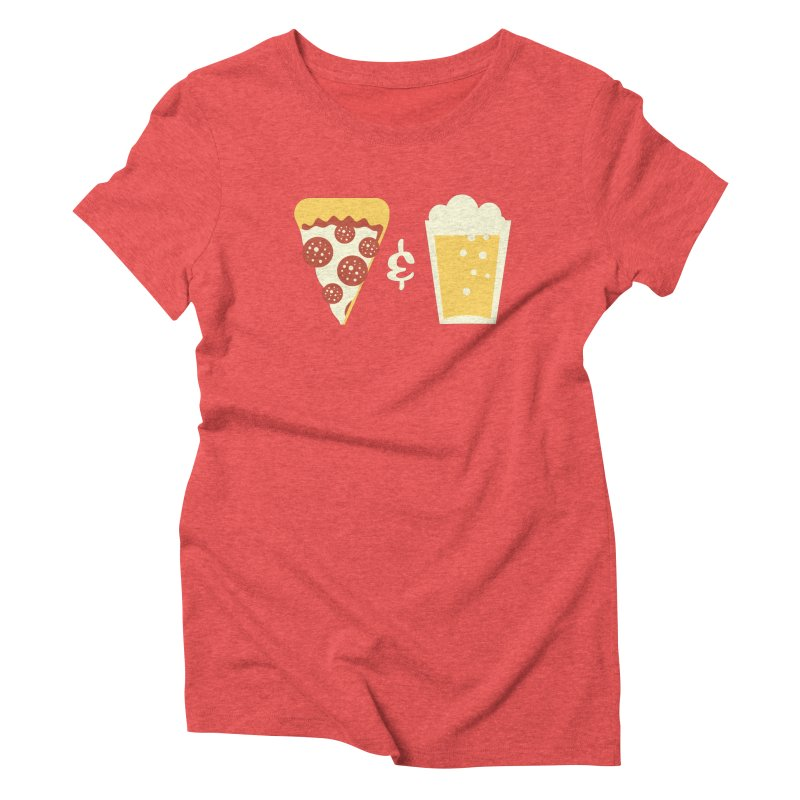 Pizza & Beer Women's Triblend T-Shirt by EVILGOODS