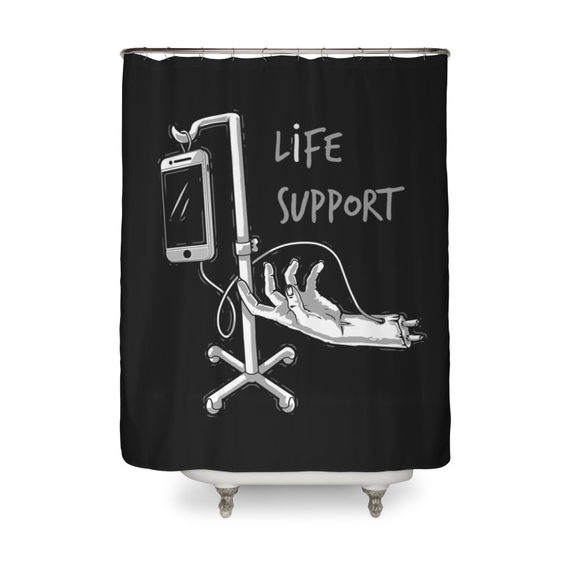 Life Support Home Shower Curtain by eviliv's Artist Shop