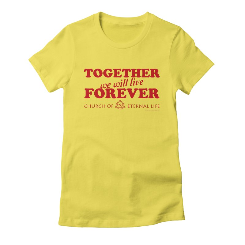 Together Forever - Church of Eternal Life Women's Fitted T-Shirt by Evil Overlord Games - The Shop!
