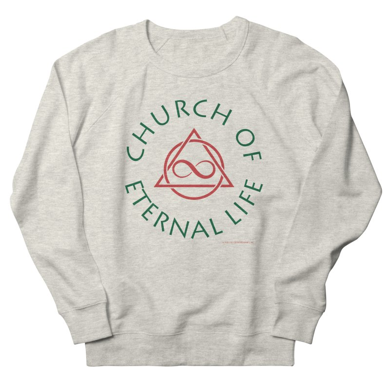 Church of Eternal Life logo Women's French Terry Sweatshirt by Evil Overlord Games - The Shop!