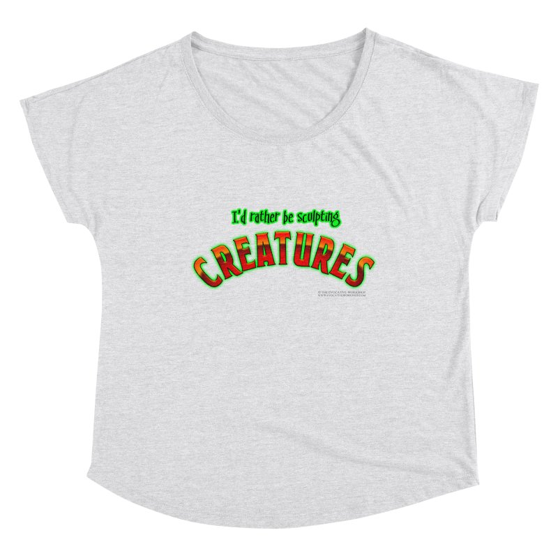 I'd rather be sculpting creatures Women's Scoop Neck by The Evocative Workshop's SFX Art Studio Shop