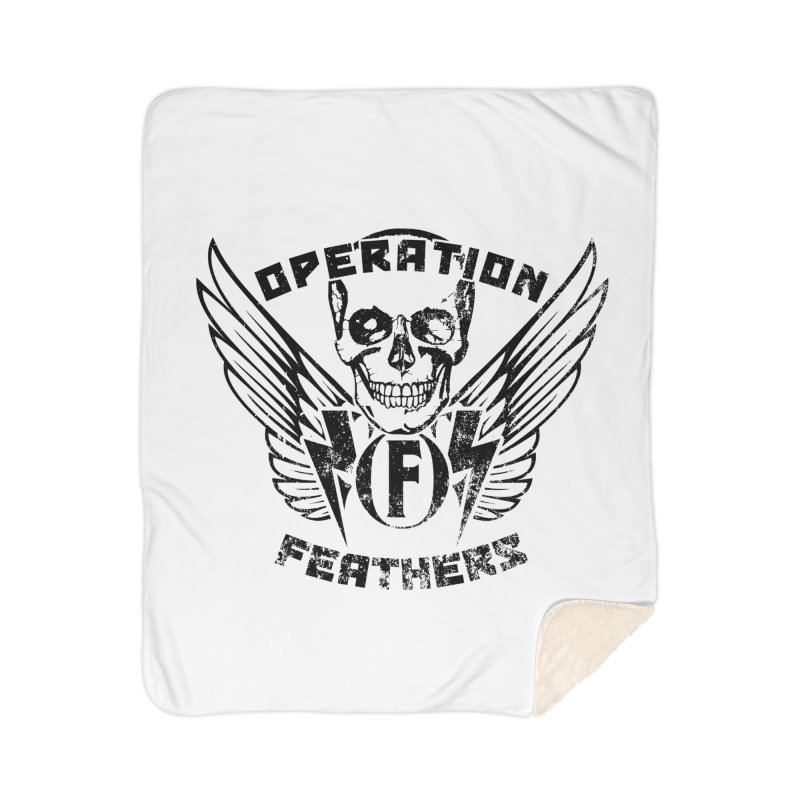 Operation Feathers Logo - Distressed Black Home Sherpa Blanket Blanket by The Evocative Workshop's SFX Art Studio Shop