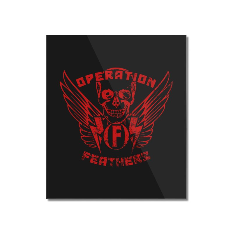 Operation Feathers Logo - Distressed Dark Red on Black Home Mounted Acrylic Print by The Evocative Workshop's SFX Art Studio Shop