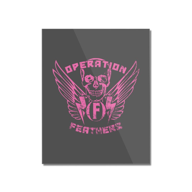 Operation Feathers Logo - Distressed Hot Pink on Dark Grey Home Mounted Acrylic Print by The Evocative Workshop's SFX Art Studio Shop