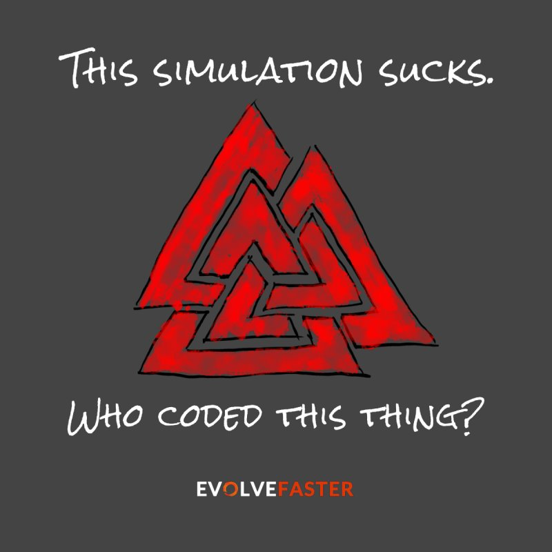 This Simulation Sucks...Who Coded this Thing? by Evolve Faster with Scott Ely