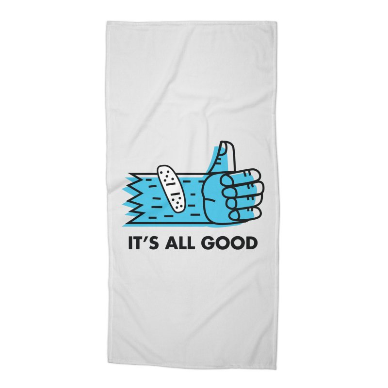 All Good Accessories Beach Towel by Example Artist Shop