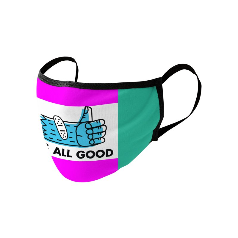 All Good Accessories Face Mask by Example Artist Shop