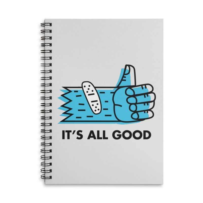 All Good Accessories Notebook by Example Artist Shop