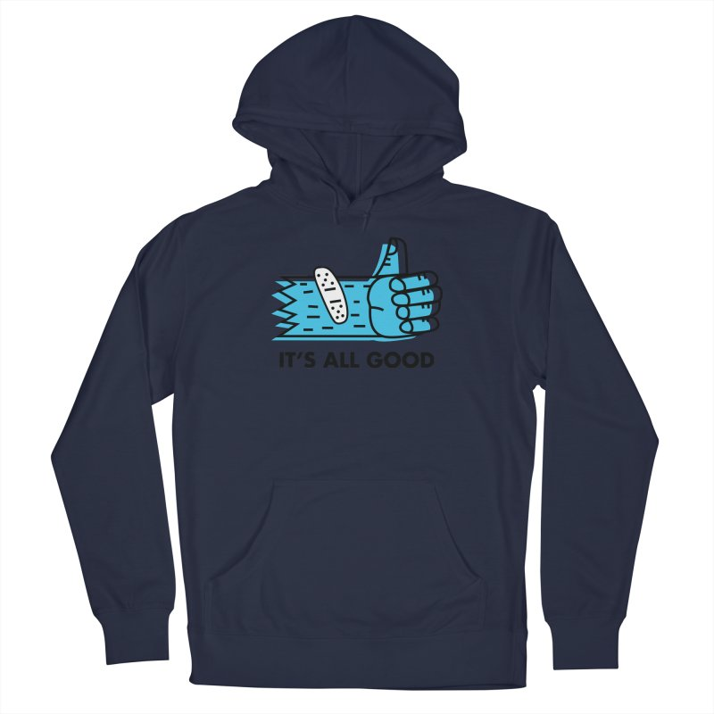 All Good Men's Pullover Hoody by Example Artist Shop