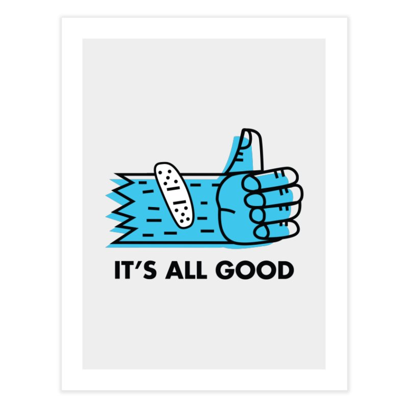 All Good Home Fine Art Print by Example Artist Shop