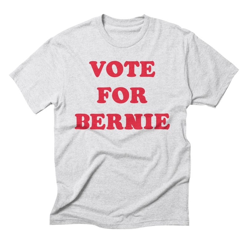 Feel The Bern! Men's Triblend T-shirt by exiledesigns's Artist Shop