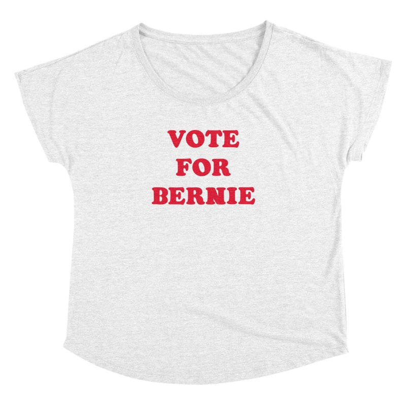 Feel The Bern! Women's Dolman by exiledesigns's Artist Shop