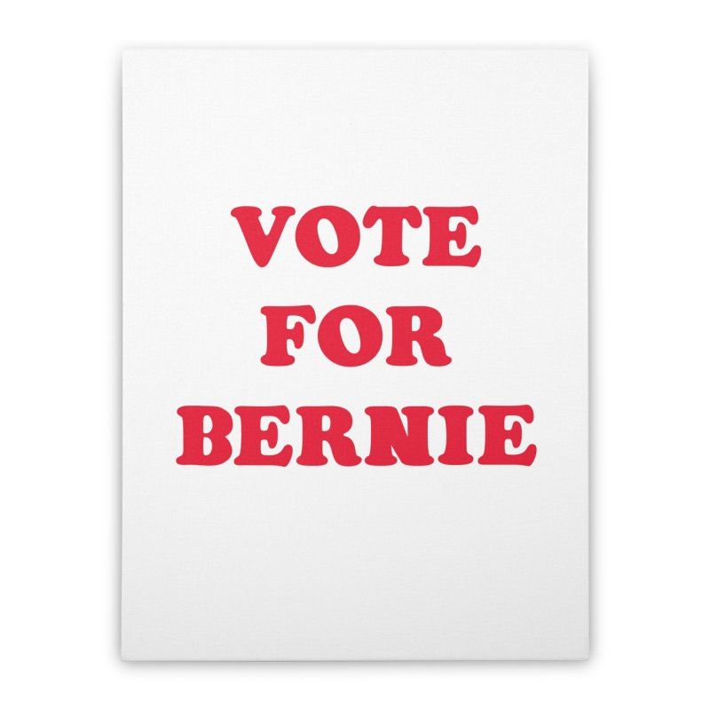 Feel The Bern! Home Stretched Canvas by exiledesigns's Artist Shop