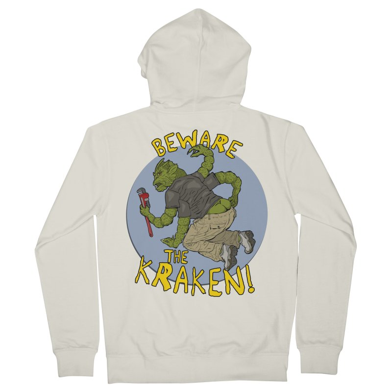 Beware the Kraken! Women's French Terry Zip-Up Hoody by ExistentialEgg's Menagerie of Wearable Junk