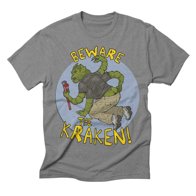 Beware the Kraken! Men's Triblend T-shirt by ExistentialEgg's Menagerie of Wearable Junk