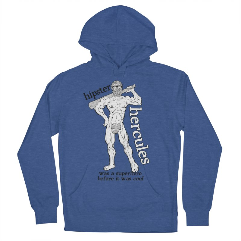 Hipster Hercules Women's Pullover Hoody by ExistentialEgg's Menagerie of Wearable Junk