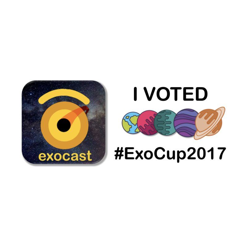 ExoCup2017 I Voted Sticker Accessories Sticker by exocast the exoplanet podcast store