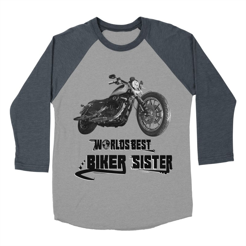 WORLDS BEST BIKER SISTER Women's Baseball Triblend Longsleeve T-Shirt by ExploreDaily's Artist Shop