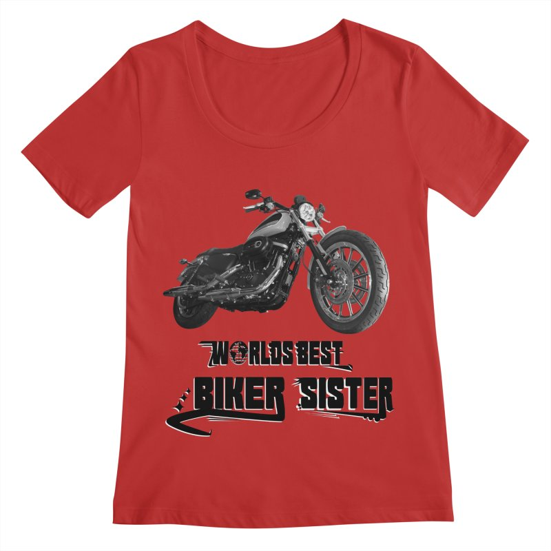 WORLDS BEST BIKER SISTER Women's Regular Scoop Neck by ExploreDaily's Artist Shop