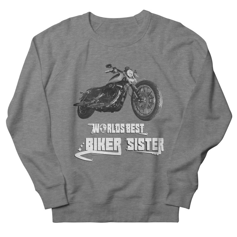 WORLDS BEST SISTER Women's French Terry Sweatshirt by ExploreDaily's Artist Shop
