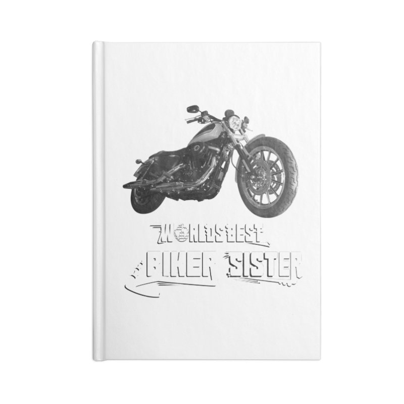 WORLDS BEST SISTER Accessories Blank Journal Notebook by ExploreDaily's Artist Shop
