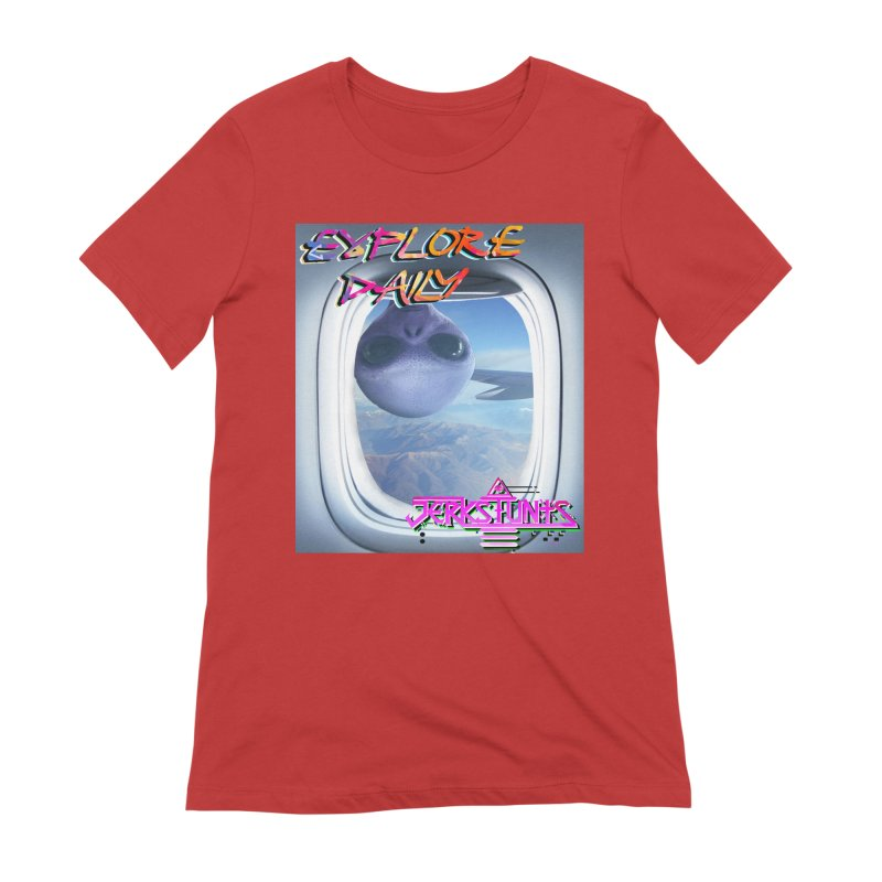 ALIEN EXPLORER JERKSTUNTS Women's Extra Soft T-Shirt by ExploreDaily's Artist Shop