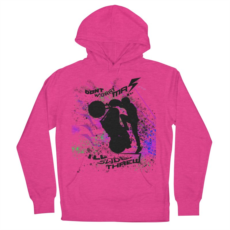 DONT WORRY MA I'LL SLIDE THREW Women's French Terry Pullover Hoody by ExploreDaily's Artist Shop