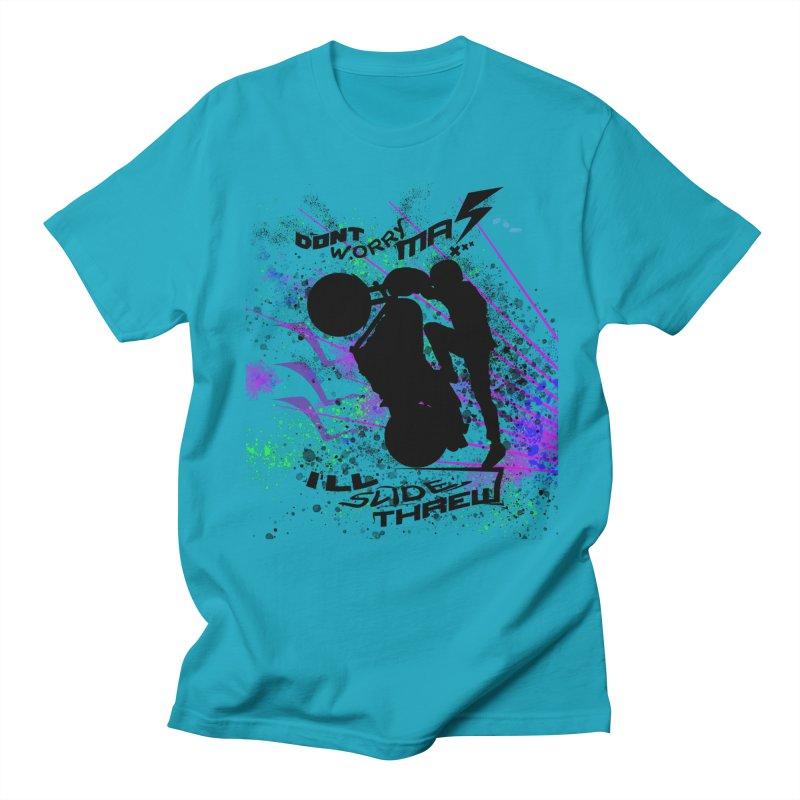 DONT WORRY MA I'LL SLIDE THREW Men's Regular T-Shirt by ExploreDaily's Artist Shop