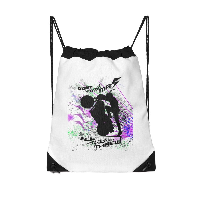 DONT WORRY MA I'LL SLIDE THREW Accessories Drawstring Bag Bag by ExploreDaily's Artist Shop