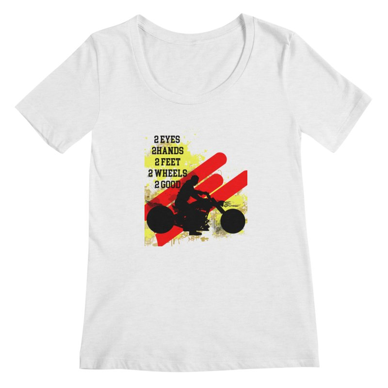 2 EYES 2 HANDS 2 FEET 2 GOOD JERKSTUNTS Women's Regular Scoop Neck by ExploreDaily's Artist Shop