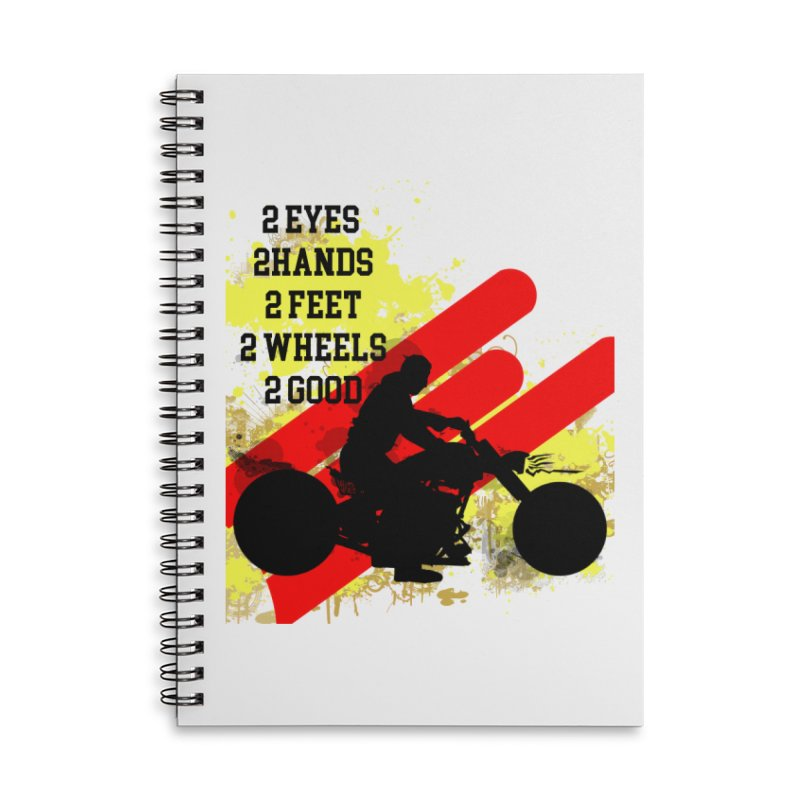 2 EYES 2 HANDS 2 FEET 2 GOOD JERKSTUNTS Accessories Lined Spiral Notebook by ExploreDaily's Artist Shop