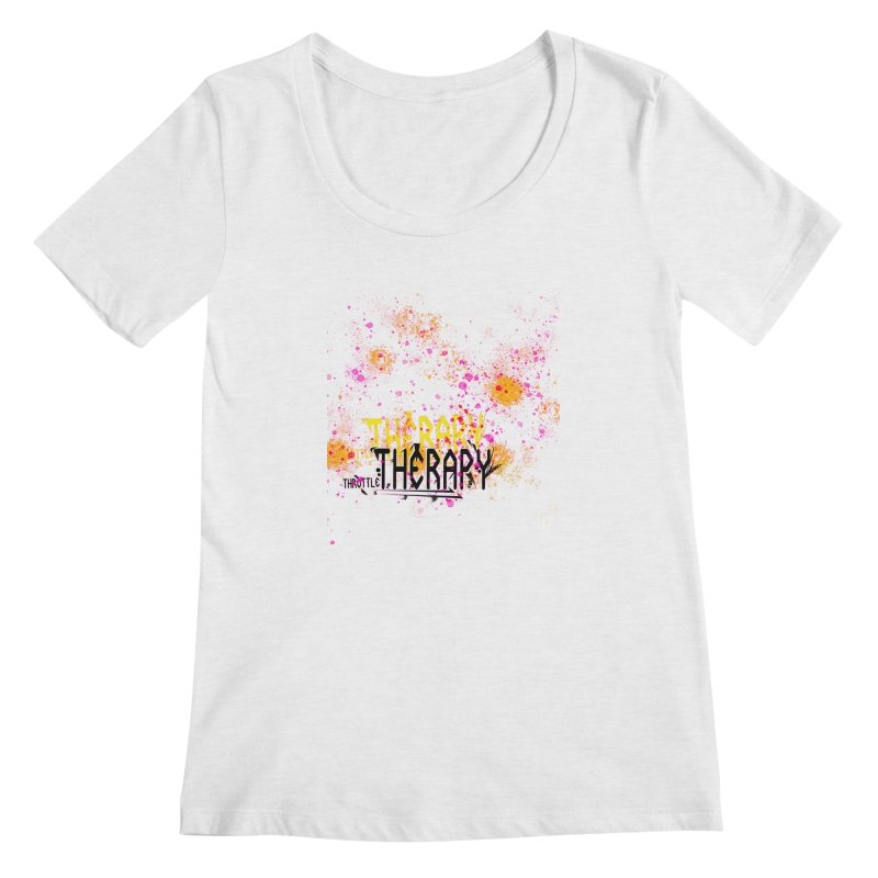 THROTTLE THERAPY SPLATTER ART Women's Regular Scoop Neck by ExploreDaily's Artist Shop