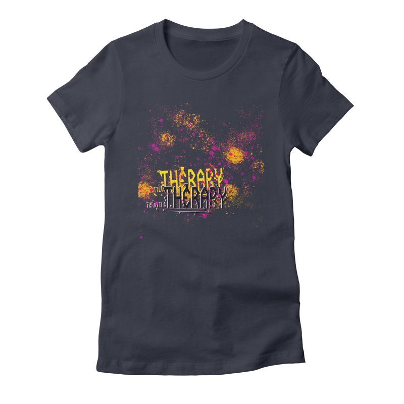 THROTTLE THERAPY SPLATTER ART Women's Fitted T-Shirt by ExploreDaily's Artist Shop
