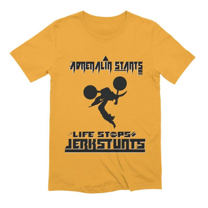 ADRENALIN STARTS LIFE STOPS JERKSTUNTS Men's Extra Soft T-Shirt by ExploreDaily's Artist Shop
