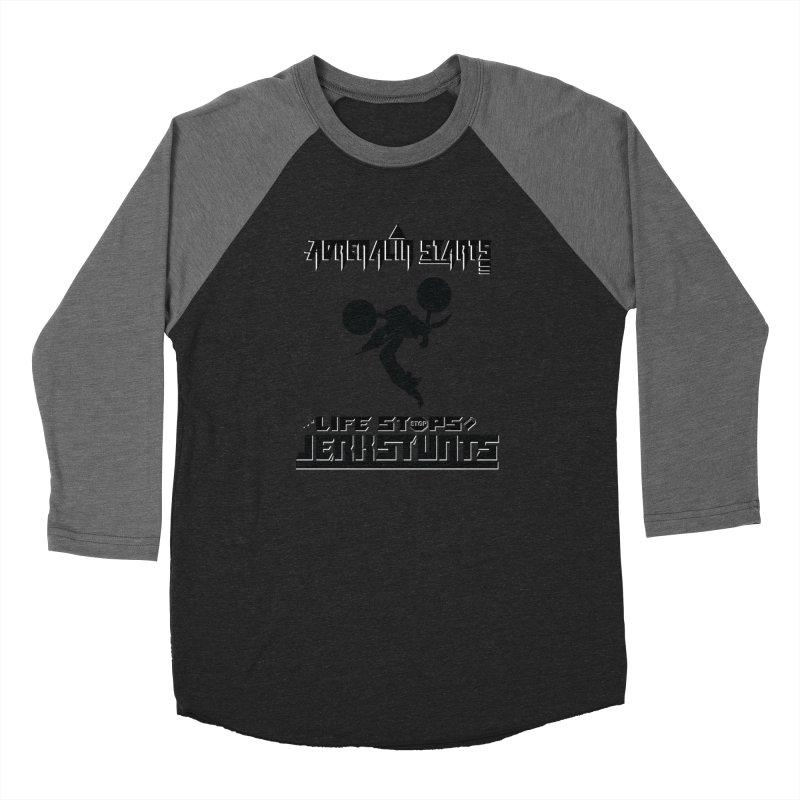 ADRENALIN STARTS LIFE STOPS JERKSTUNTS Women's Baseball Triblend Longsleeve T-Shirt by ExploreDaily's Artist Shop
