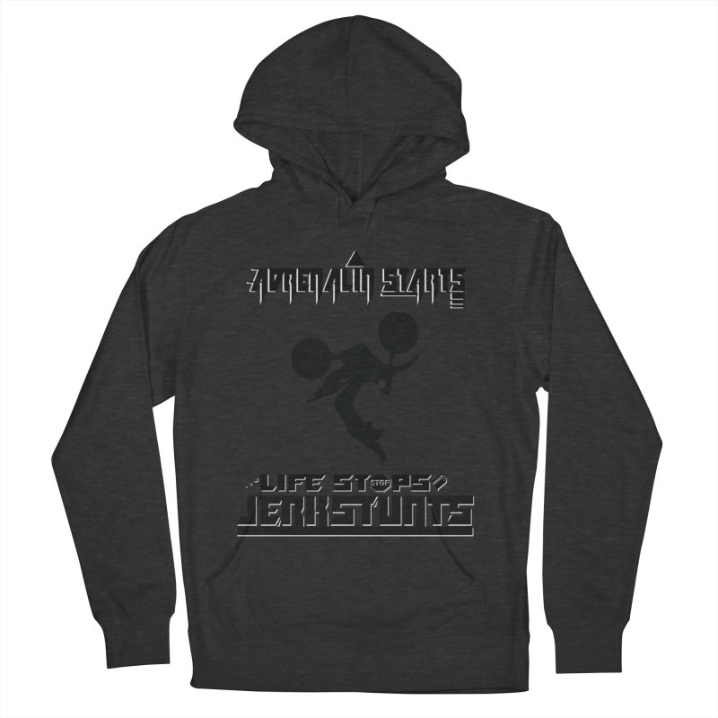 ADRENALIN STARTS LIFE STOPS JERKSTUNTS Women's French Terry Pullover Hoody by ExploreDaily's Artist Shop