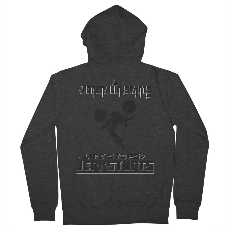 ADRENALIN STARTS LIFE STOPS JERKSTUNTS Women's French Terry Zip-Up Hoody by ExploreDaily's Artist Shop