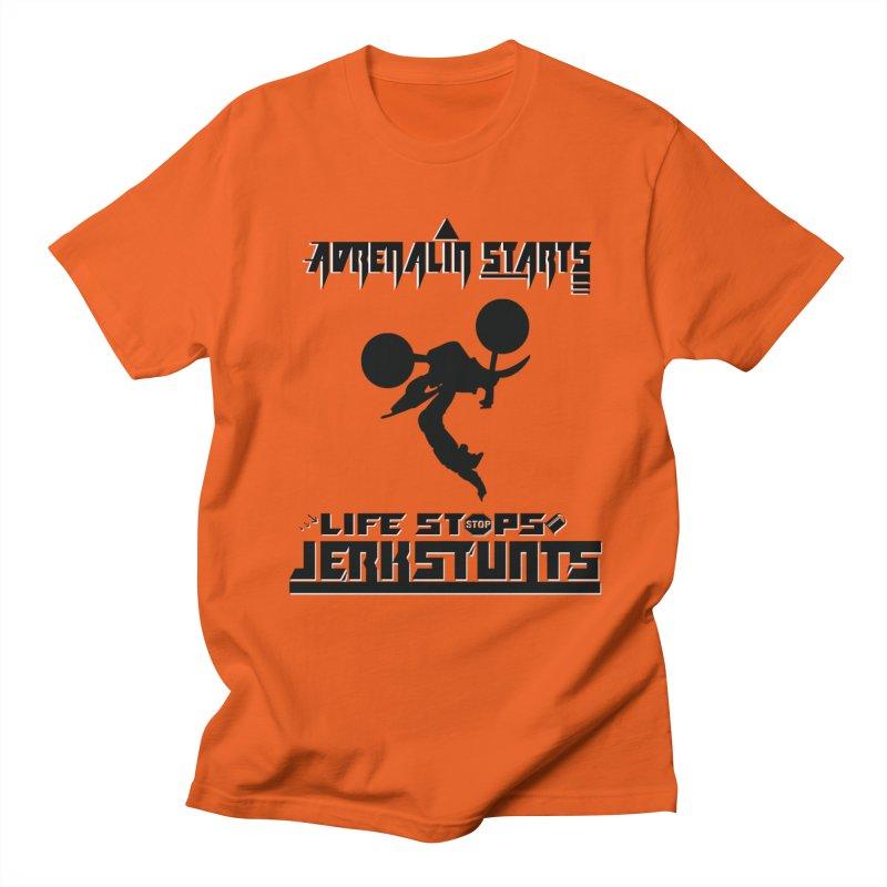 ADRENALIN STARTS LIFE STOPS JERKSTUNTS Men's T-Shirt by ExploreDaily's Artist Shop