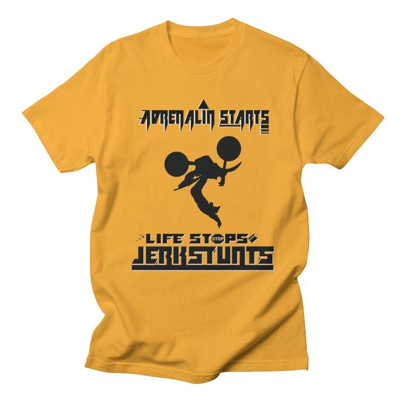 ADRENALIN STARTS LIFE STOPS JERKSTUNTS Men's Regular T-Shirt by ExploreDaily's Artist Shop