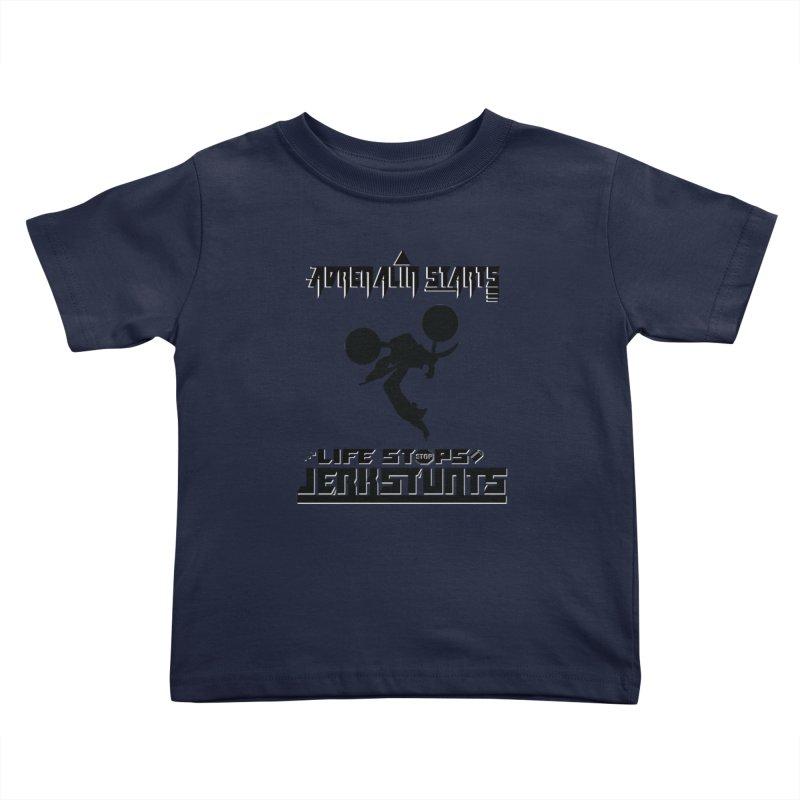 ADRENALIN STARTS LIFE STOPS JERKSTUNTS Kids Toddler T-Shirt by ExploreDaily's Artist Shop